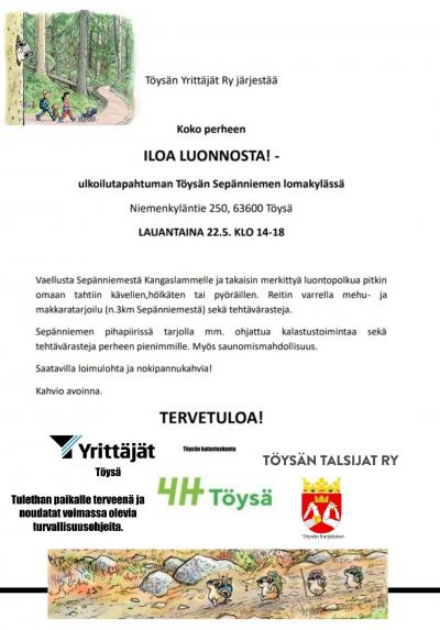 Iloa luonnosta -ulkoilutapahtuma Töysän Sepänniemen lomakylässä la 22.5. klo 14-18